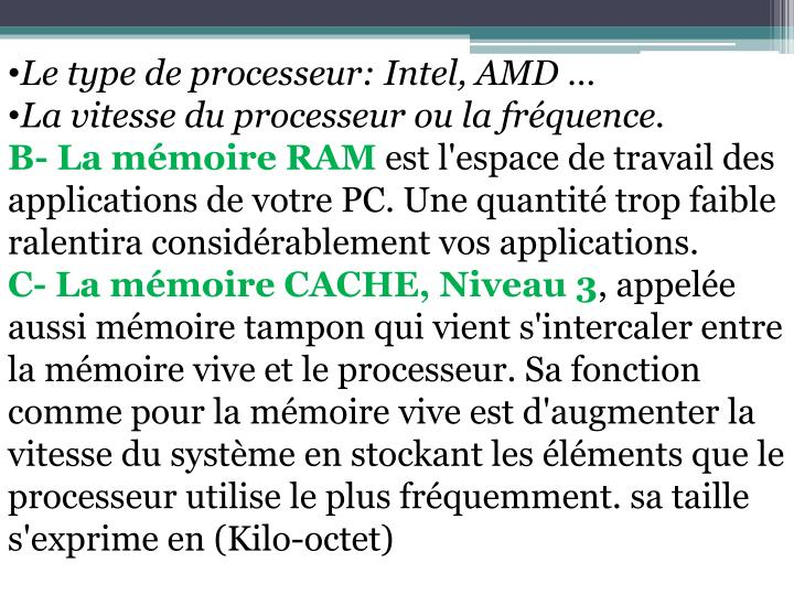 Le type de processeur: Intel, AMD