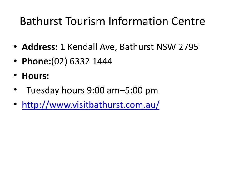 Bathurst Tourism Information Centre