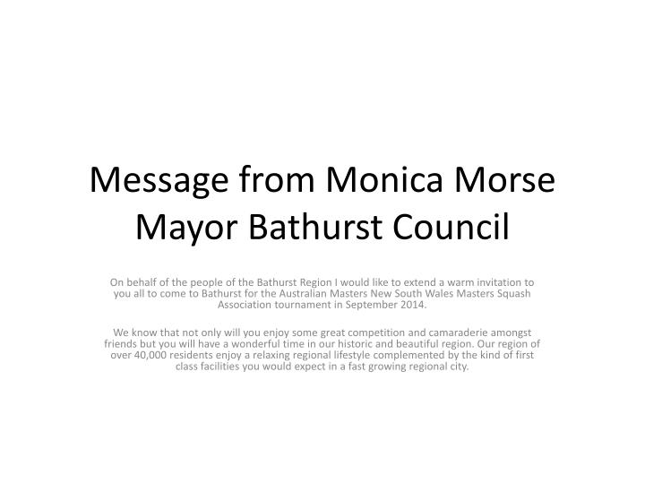 Message from Monica Morse Mayor Bathurst Council
