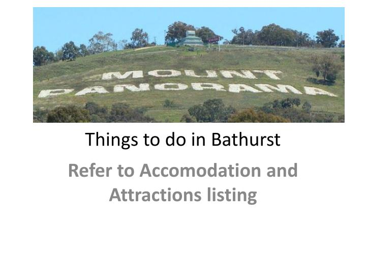 Things to do in Bathurst