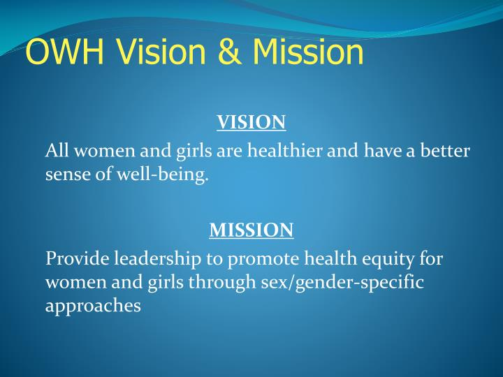 OWH Vision & Mission