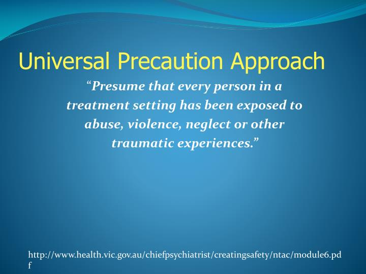 Universal Precaution Approach
