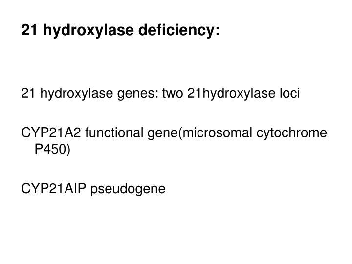 21 hydroxylase deficiency: