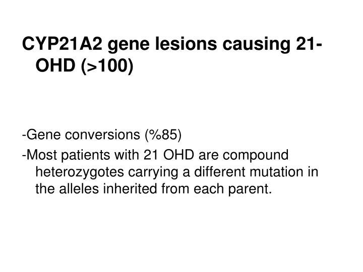 CYP21A2 gene lesions causing 21-OHD (>100)