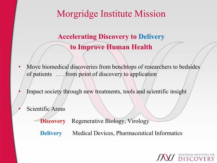 Morgridge Institute Mission