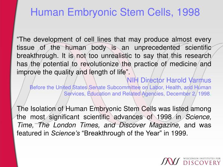 Human Embryonic Stem Cells, 1998