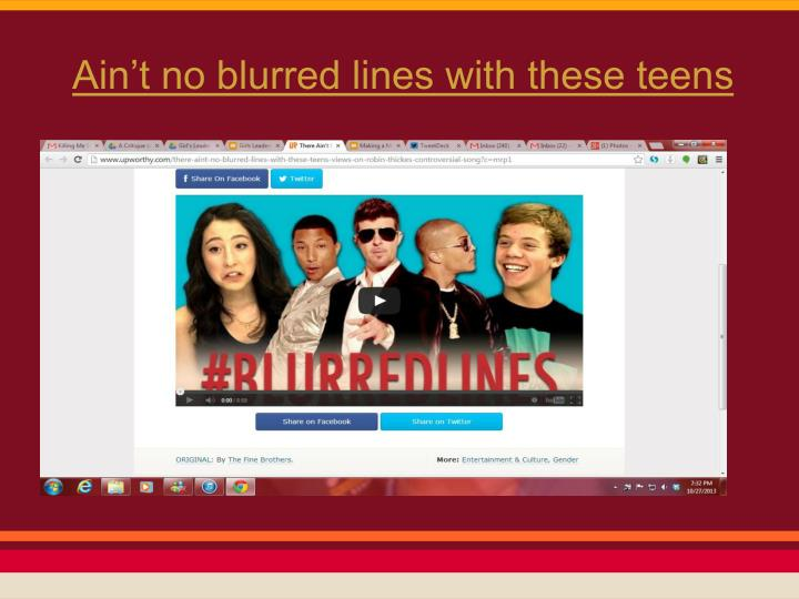 Ain't no blurred lines with these teens