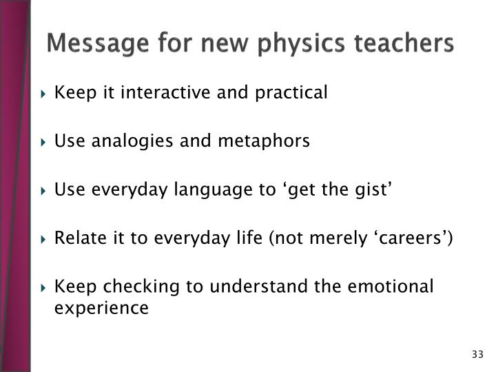 Message for new physics teachers