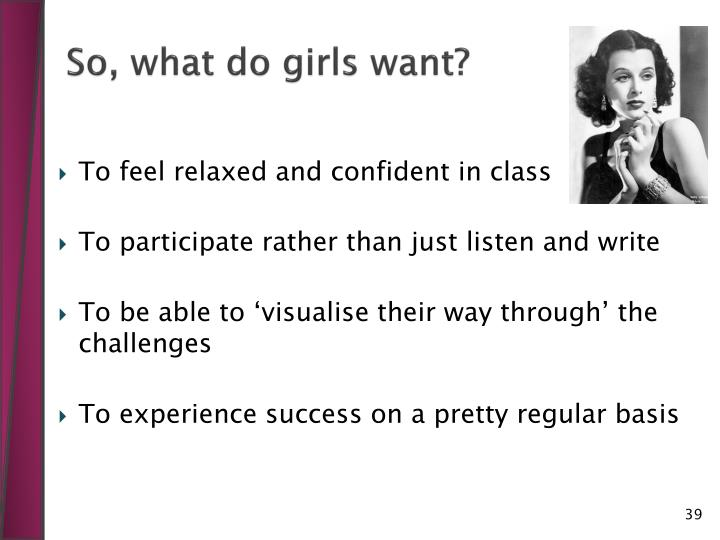 So, what do girls want?