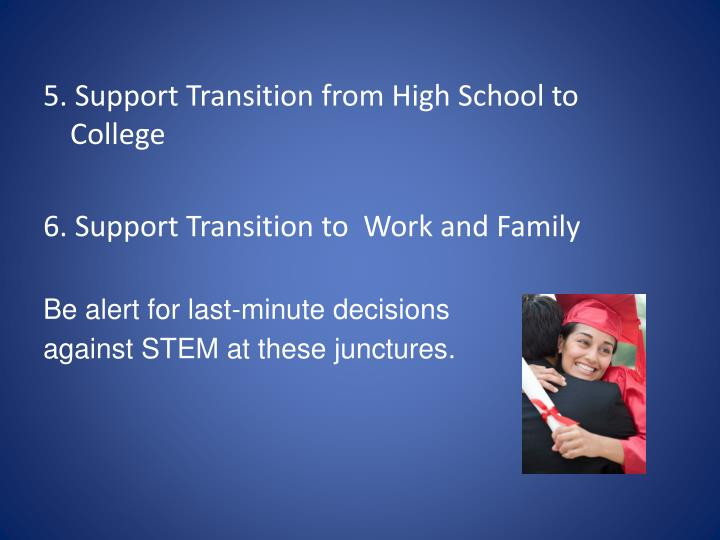 5. Support Transition from High School to College
