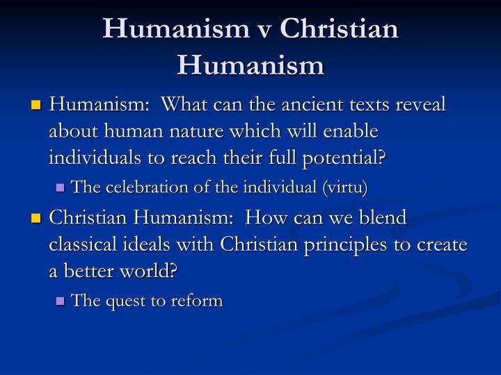 Humanism v Christian Humanism
