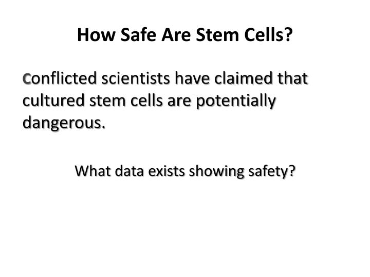 How Safe Are Stem Cells?