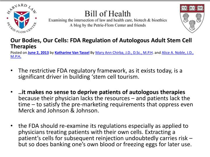 Our Bodies, Our Cells: FDA Regulation of Autologous Adult Stem Cell Therapies