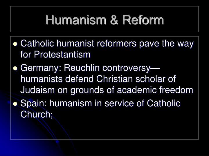 Humanism & Reform