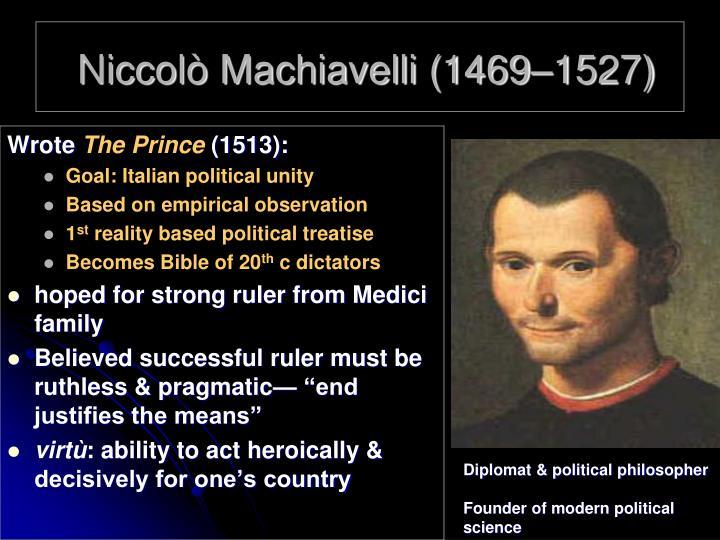Niccolò Machiavelli (1469–1527)