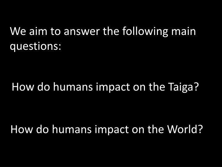 How do humans impact on the world