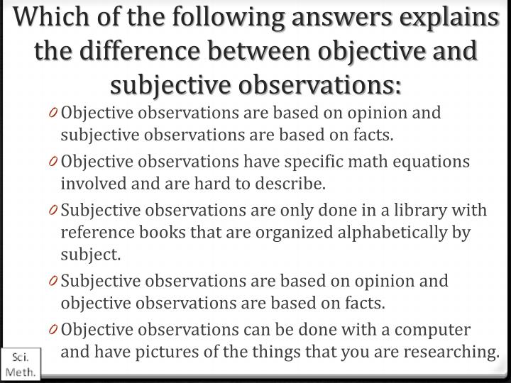 why facts are objective and opinions are subjective