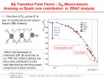 n transition form factor g m meson baryon dressing vs quark core contribution in ebac analysis