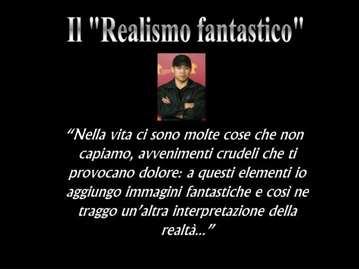 """Il """"Realismo fantastico"""""""