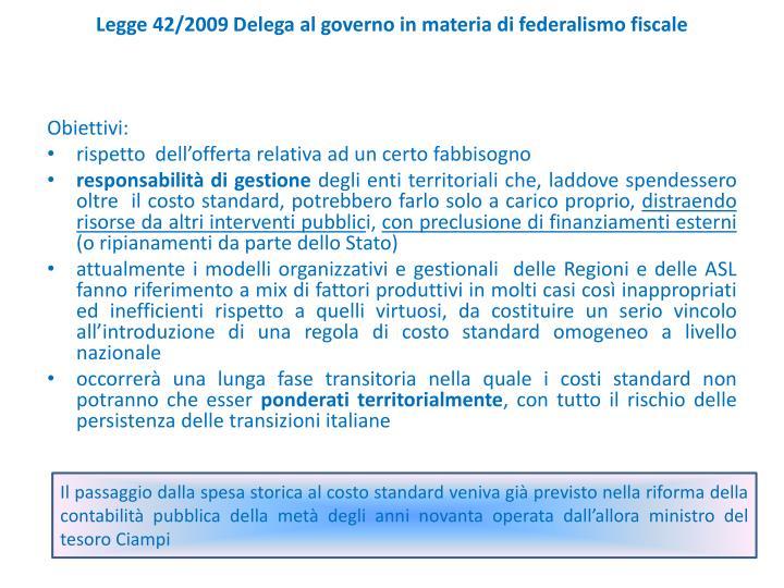 Legge 42/2009 Delega al governo in materia di federalismo fiscale