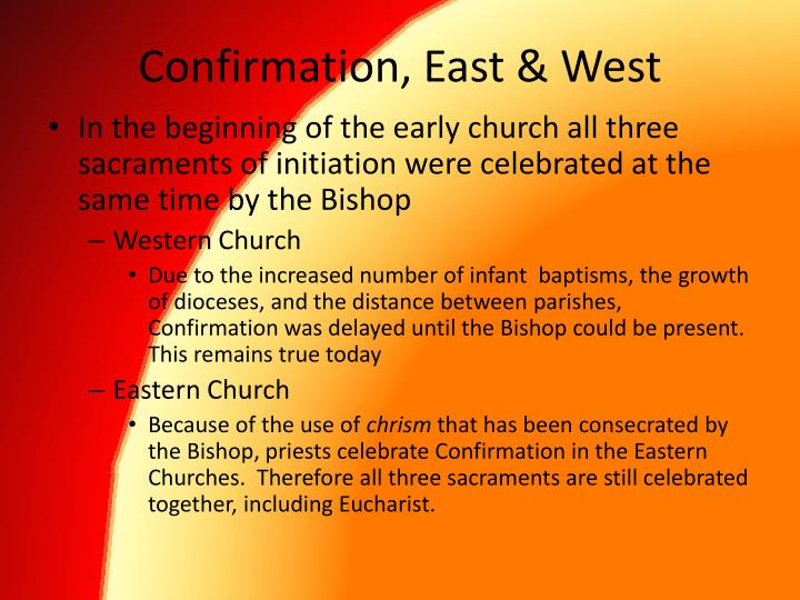 Confirmation east west