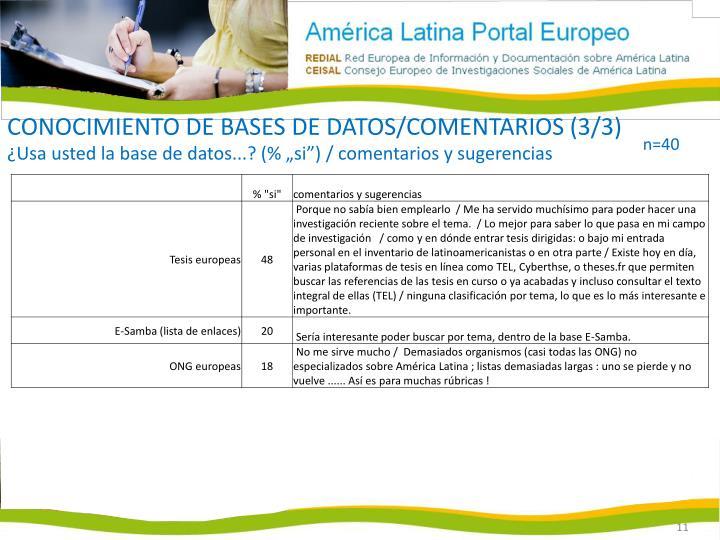 Conocimiento de bases de datos/comentarios (3/3)