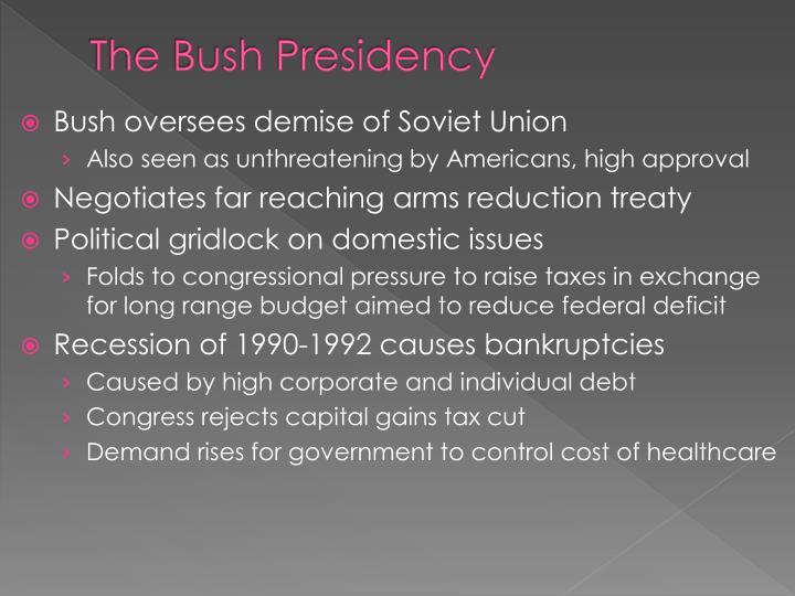 The Bush Presidency