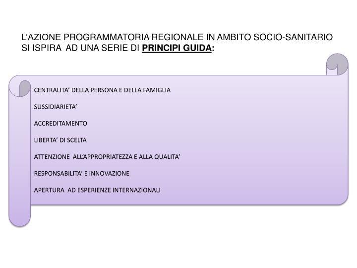 L'AZIONE PROGRAMMATORIA REGIONALE IN AMBITO SOCIO-SANITARIO