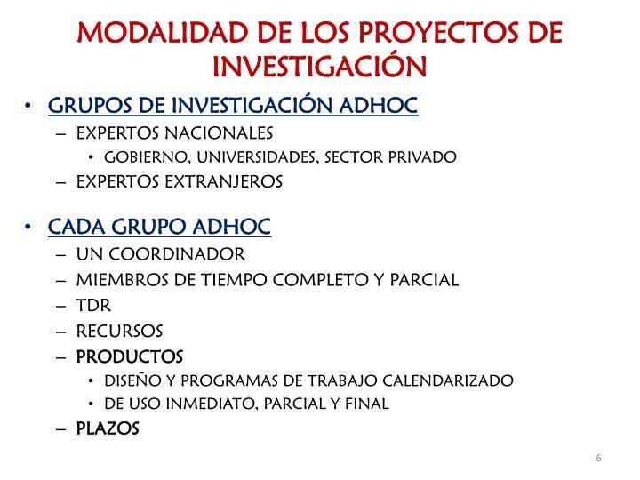 MODALIDAD DE LOS PROYECTOS DE INVESTIGACIÓN