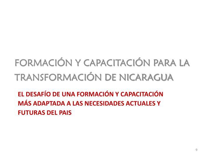 FORMACIÓN Y CAPACITACIÓN PARA LA TRANSFORMACIÓN DE NICARAGUA