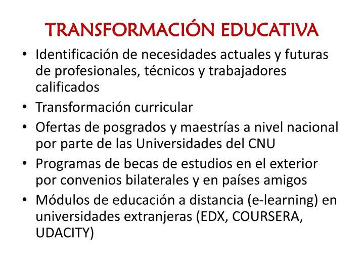 TRANSFORMACIÓN EDUCATIVA