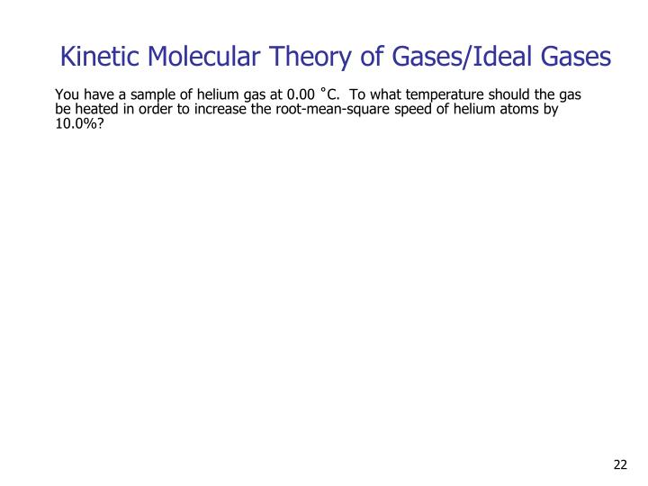 Kinetic Molecular Theory of Gases/Ideal Gases