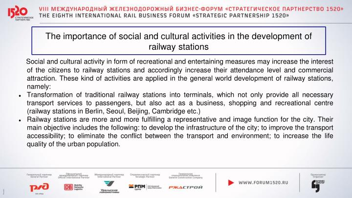 The importance of social and cultural activities in the development of railway stations