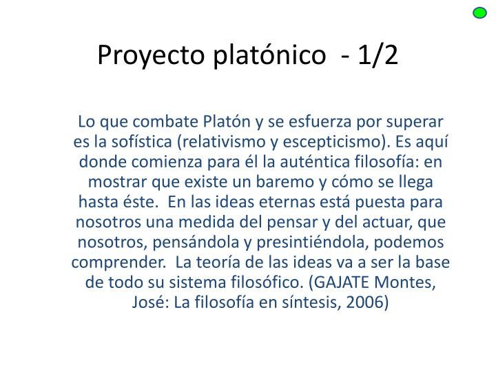 Proyecto platónico  - 1/2