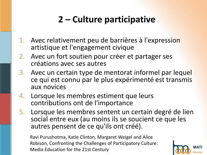 2 – Culture participative