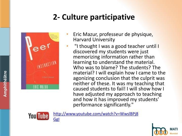2- Culture participative