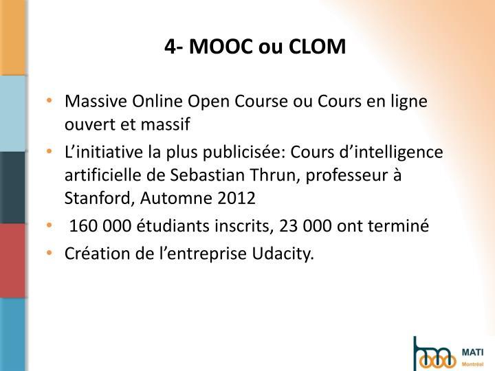 4- MOOC ou CLOM
