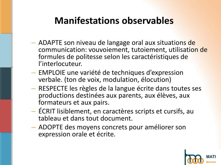 Manifestations observables