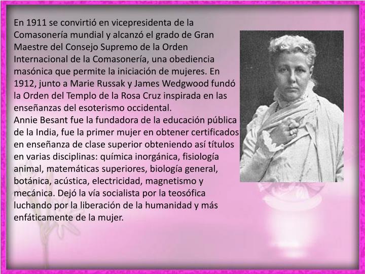 En 1911 se convirtió en vicepresidenta de la