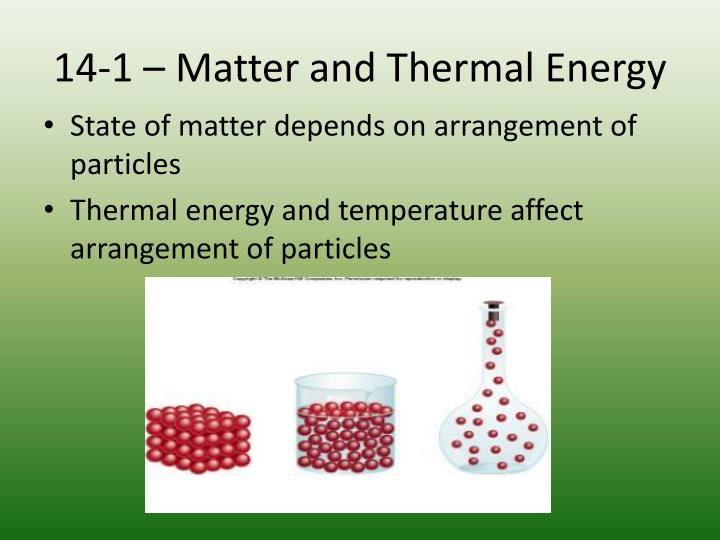 14 1 matter and thermal energy1