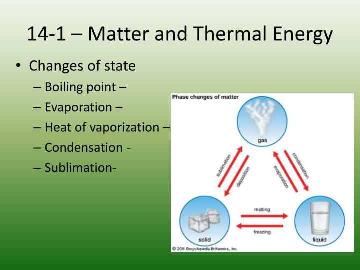 14-1 – Matter and Thermal Energy
