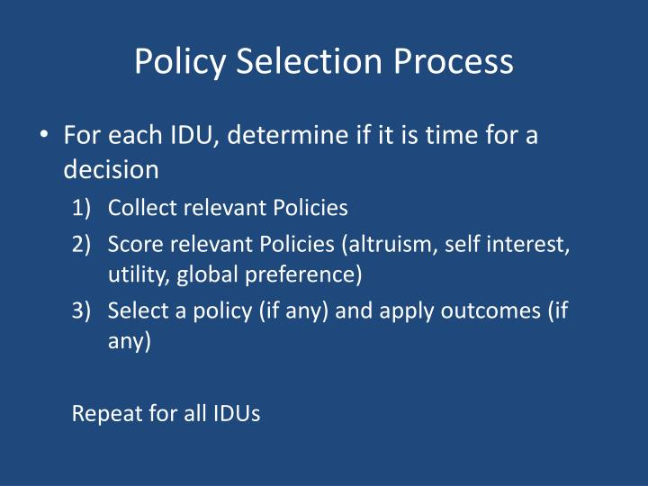 Policy Selection Process