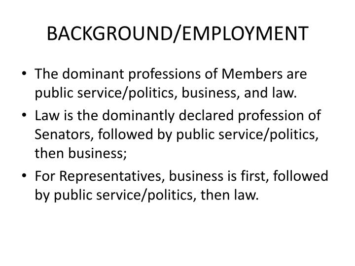 BACKGROUND/EMPLOYMENT