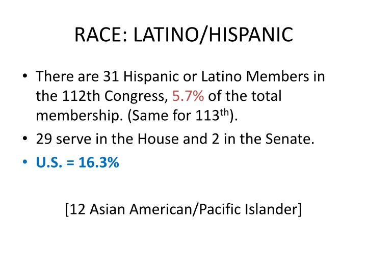 RACE: LATINO/HISPANIC