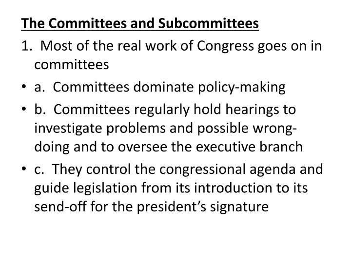 The Committees and Subcommittees