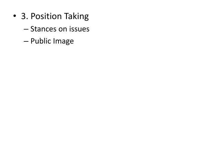3. Position Taking