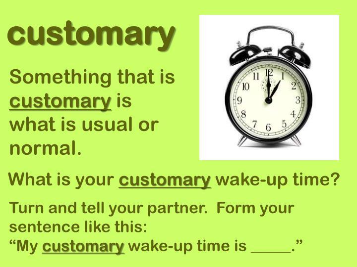 customary