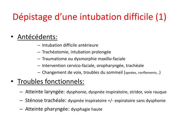 Dépistage d'une intubation difficile (1)