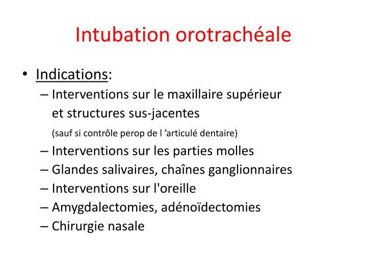 Intubation orotrachéale