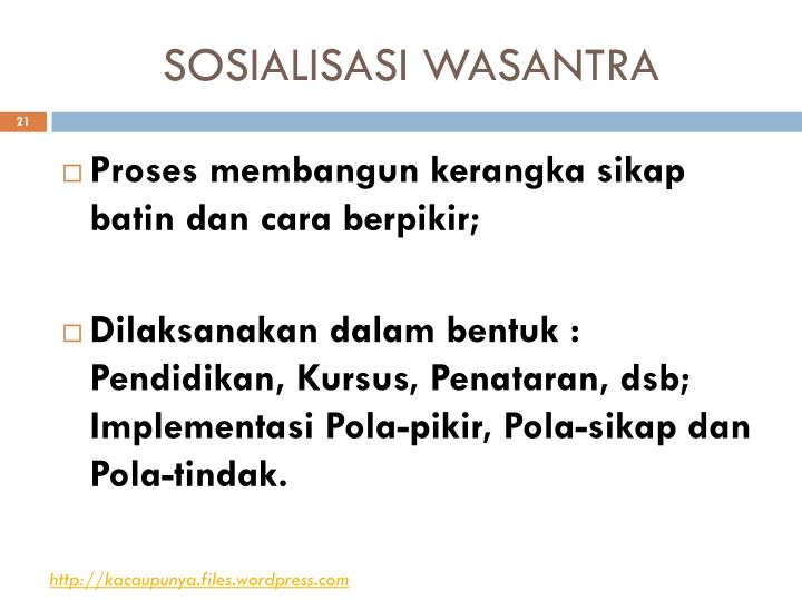 SOSIALISASI WASANTRA